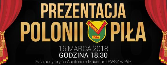 Polonia Piła prezentacja